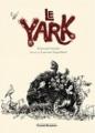 Couverture Le Yark Editions Grasset 2011