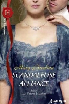 Couverture Les frères Hunter, tome 2 : Scandaleuse alliance