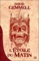 Couverture L'Etoile du Matin Editions Bragelonne 2012