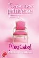 Couverture Journal d'une princesse / Journal de Mia : Princesse malgré elle, tome 04 : Une princesse dans son palais / Paillettes et courbettes Editions Le Livre de Poche (Jeunesse) 2008