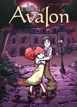 Couverture Les chemins d'Avalon, tome 1 : Trafic de fées