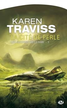 Couverture Les guerres Wess'Har, tome 1 : La cité de perle