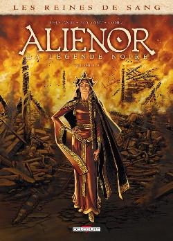 Couverture Les reines de sang : Aliénor, tome 1 :  La légende noire, partie 1