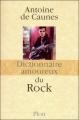 Couverture Dictionnaire amoureux du rock Editions Plon 2010