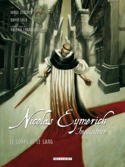 Couverture Nicolas Eymerich inquisiteur (BD), tome 3 : Le corps et le sang partie 1