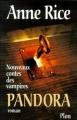Couverture Les nouveaux contes des vampires, tome 1 : Pandora Editions Plon 1999