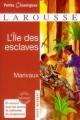 Couverture L'île des esclaves Editions Larousse (Petits classiques) 2011