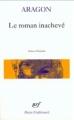 Couverture Le roman inachevé Editions Gallimard  (Poésie) 2011