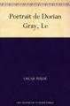 Couverture Le portrait de Dorian Gray Editions Une oeuvre du domaine public 2009