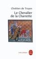 Couverture Lancelot, le chevalier de la charrette / Lancelot ou le chevalier de la charrette Editions Le Livre de Poche (Lettres gothiques) 2002