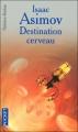 Couverture Destination cerveau Editions Pocket (Science-fiction) 2005