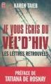 Couverture Je vous écris du Vel d'Hiv : Les lettres retrouvées Editions J'ai Lu 2012