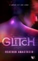Couverture Glitch, tome 1 Editions  2012