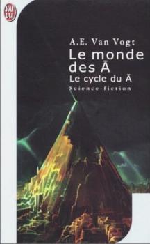 Couverture Le Cycle du Ã, tome 1 : Le Monde des Ã
