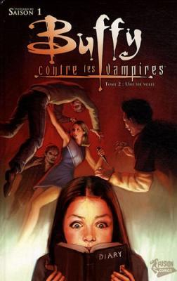 Couverture Buffy contre les Vampires Saison 01, tome 02 : Une vie volée