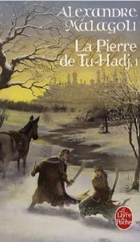 Couverture La Pierre de Tu-Hadj, tome 1