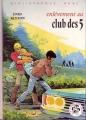 Couverture Enlèvement au club des cinq Editions Hachette (Bibliothèque rose) 1974