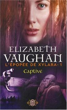 L'épopée de Xylara T1 d'Elisabeth Vaughan
