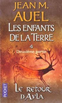 Couverture Les Enfants de la Terre (pocket), tome 4, partie 2 : Le Retour d'Ayla