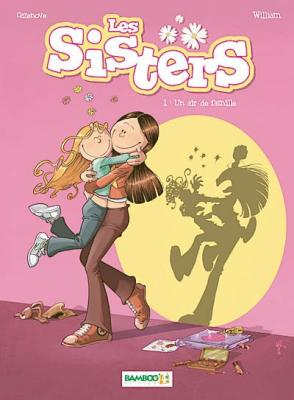 Couverture Les sisters, tome 01 : Un air de famille