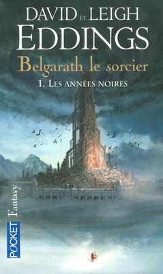 Couverture Belgarath le Sorcier, tome 1 : Les années noires