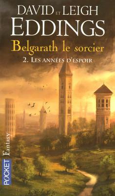 Couverture Belgarath le Sorcier, tome 2 : Les années d'espoir