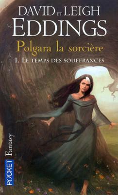 Couverture Polgara la sorcière, tome 1 : Le temps des souffrances