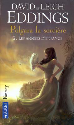 Couverture Polgara la sorcière, tome 2 : Les années d'enfance