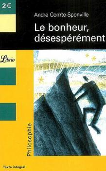 Couverture Le bonheur, désespérément