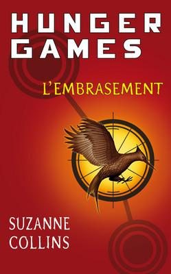 Couverture Hunger Games, tome 2 : L'Embrasement