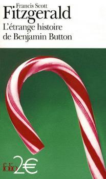 Couverture L'Etrange histoire de Benjamin Button, suivi de La lie du bonheur