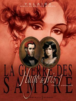 Couverture La guerre des Sambre : Hugo & Iris, tome 1 : Le mariage d'Hugo
