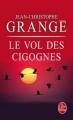 Couverture Le Vol des cigognes Editions Le Livre de Poche (Thriller) 2009