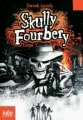Couverture Skully Fourbery, tome 01 Editions Folio  (Junior) 2010
