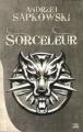 Couverture Sorceleur, double, tome 1 Editions Bragelonne (10e anniversaire) 2012