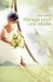 Couverture Mariage pour une rebelle / Le Baiser de la mariée Editions Harlequin (Prélud') 2011