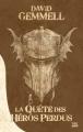 Couverture La quête des héros perdus Editions Bragelonne (10e anniversaire) 2012