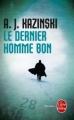 Couverture Le Dernier homme bon Editions Le Livre de Poche (Thriller) 2012