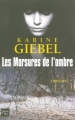 Couverture Les Morsures de l'ombre Editions Fleuve 2007