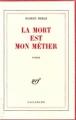 Couverture La mort est mon métier Editions Gallimard  (Blanche) 1952