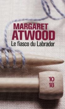 Couverture Le fiasco du Labrador