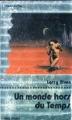 Couverture Un Monde hors du Temps Editions Albin Michel (Super-fiction) 1978