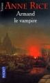 Couverture Chroniques des vampires, tome 06 : Armand le vampire Editions Pocket (Terreur) 2002