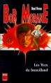 Couverture Bob Morane, tome 155 : Les yeux du brouillard Editions Lefrancq (Poche) 1999