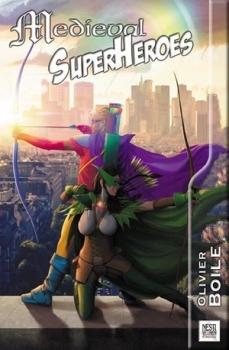Couverture Medieval Superheroes