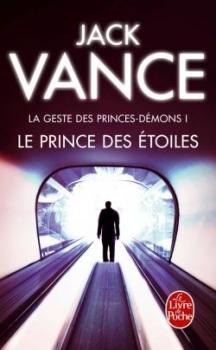 Couverture La Geste des Princes-démons, tome 1 : Le prince des étoiles