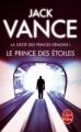 Couverture La Geste des Princes-démons, tome 1 : Le prince des étoiles Editions Le Livre de Poche 2012