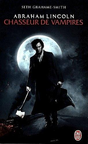 Couverture Abraham Lincoln : Chasseur de vampires