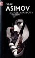 Couverture Le cycle des robots, tome 1 : Les robots / I, robot Editions J'ai Lu 2012
