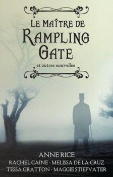 Couverture Le Maître de Rampling Gate et autres nouvelles